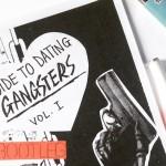ダメってわかってても惹かれちゃう。「悪い男」とのデート攻略本 『GUIDE TO DATING GANGSTERS』