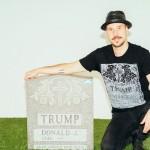 ドナルド・トランプの「墓」が出現。殺人予告か、アートか?逮捕寸前の制作者(男)にその真相を聞いた