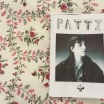 """【今週のZINE】「パティ・スミスになりたくて」。いち女子の憧れが滲み出る""""パンクの女王のルーツ""""ディグ・ジン『PATTI +』"""