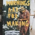 """元・夜型クリエイターが""""朝型のが断然いい""""と気づいて綴った『Mornings Are For Making』"""